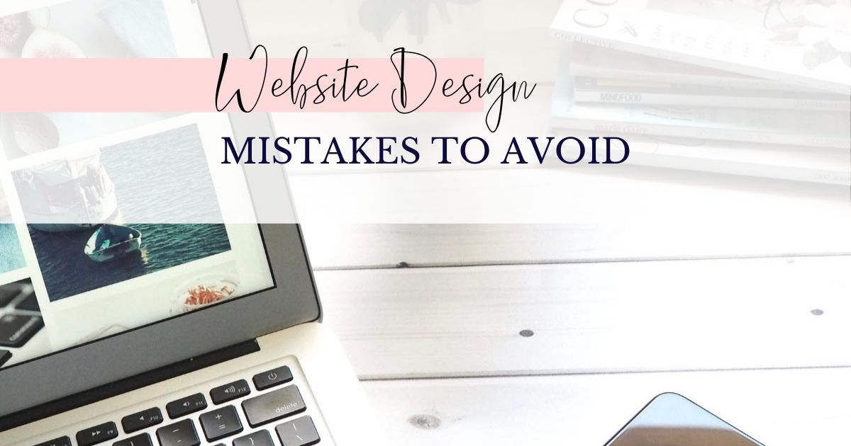 7 Website Design Mistakes You Didn't Know You Were Making