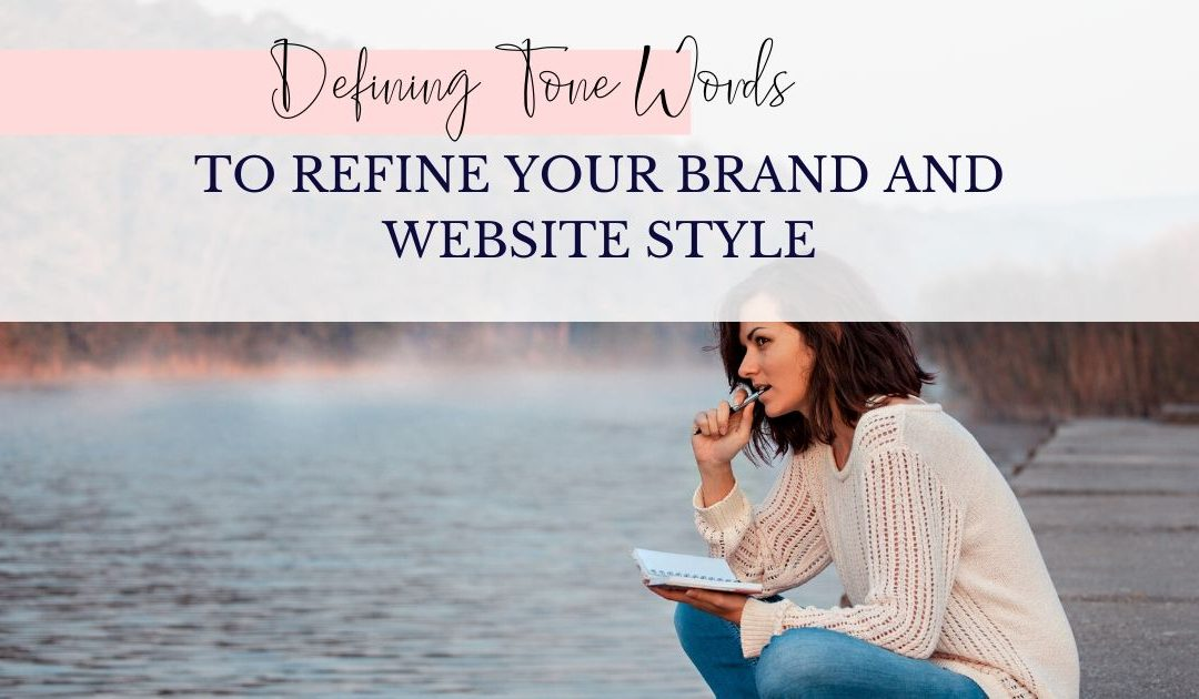 Defining Brand Tone Words to Refine Website Style